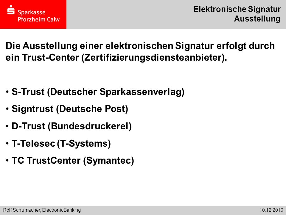 S-Trust (Deutscher Sparkassenverlag) Signtrust (Deutsche Post)