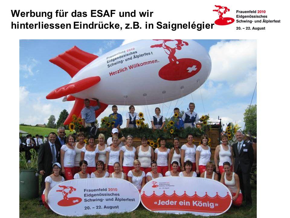 Werbung für das ESAF und wir hinterliessen Eindrücke, z. B