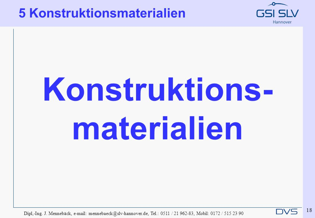 Konstruktions- materialien