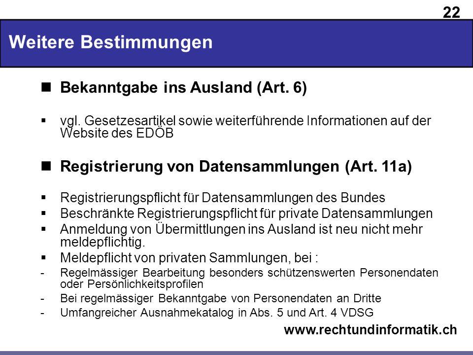 Weitere Bestimmungen Bekanntgabe ins Ausland (Art. 6)