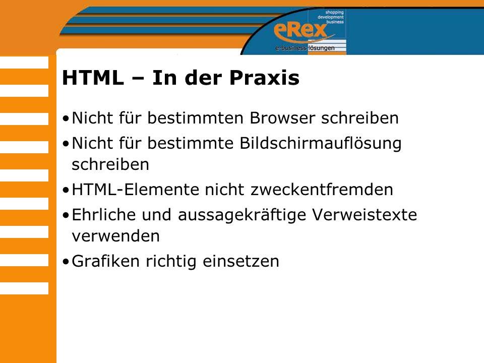 HTML – In der Praxis Nicht für bestimmten Browser schreiben