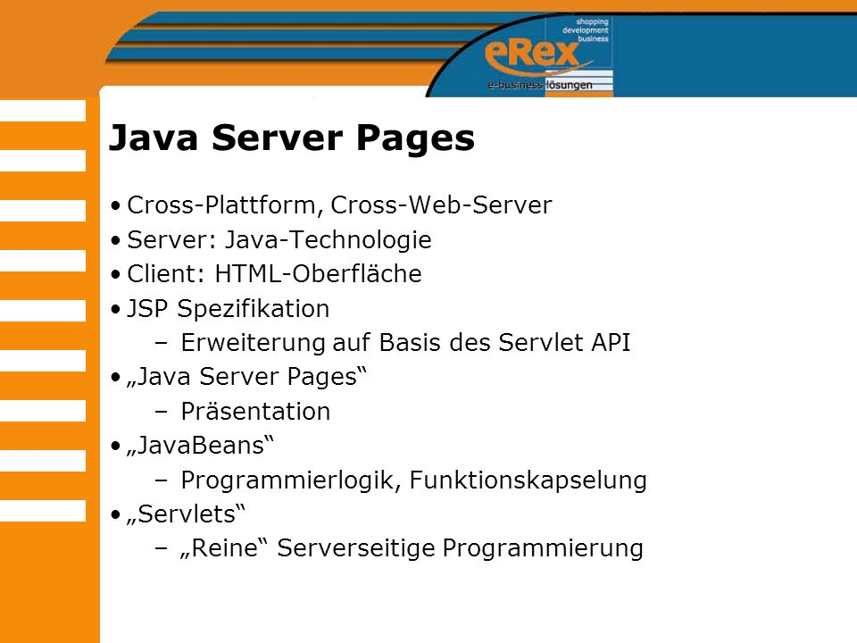 Java Server Pages Cross-Plattform, Cross-Web-Server