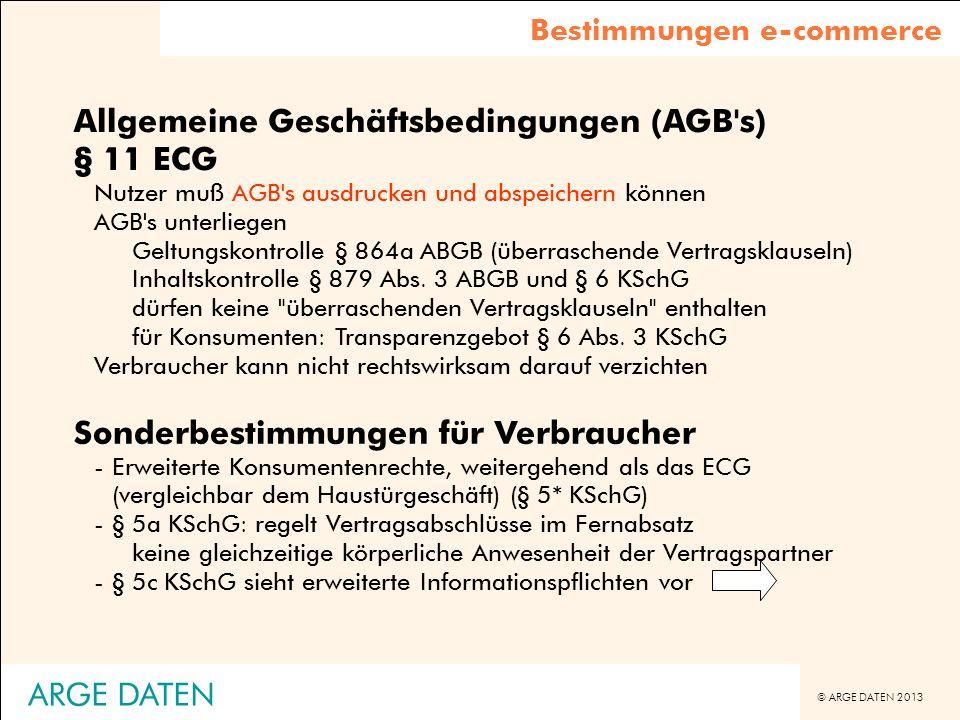 Allgemeine Geschäftsbedingungen (AGB s) § 11 ECG