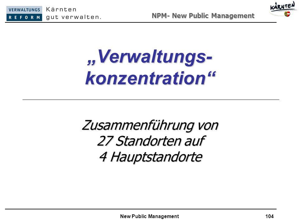 """""""Verwaltungs-konzentration Zusammenführung von 27 Standorten auf 4 Hauptstandorte"""