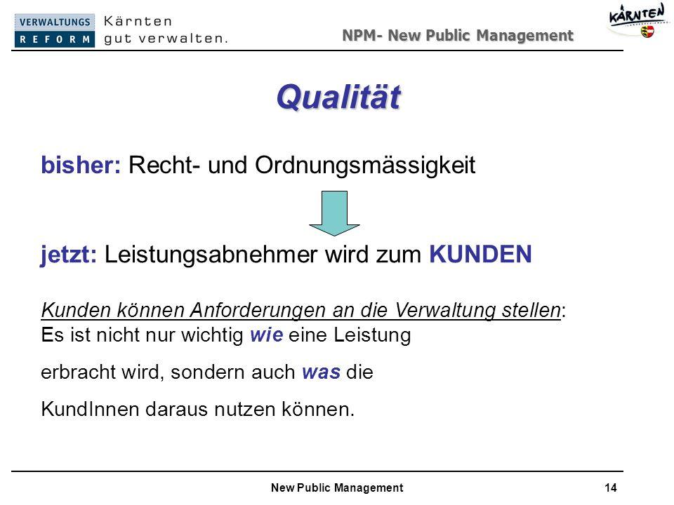 Qualität bisher: Recht- und Ordnungsmässigkeit