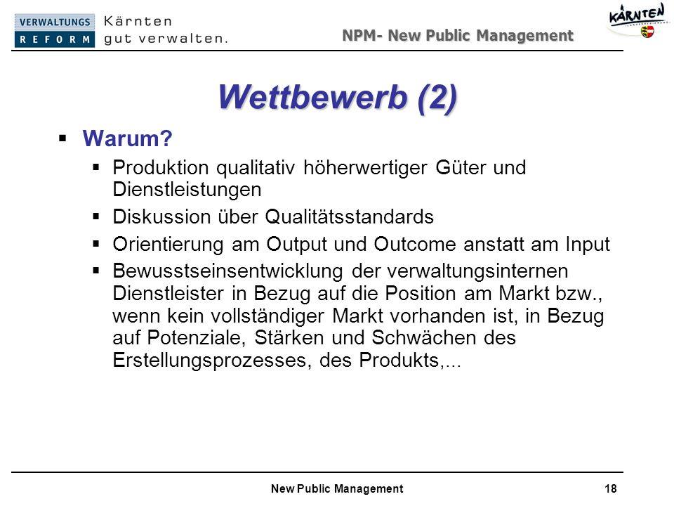 Wettbewerb (2) Warum Produktion qualitativ höherwertiger Güter und Dienstleistungen. Diskussion über Qualitätsstandards.