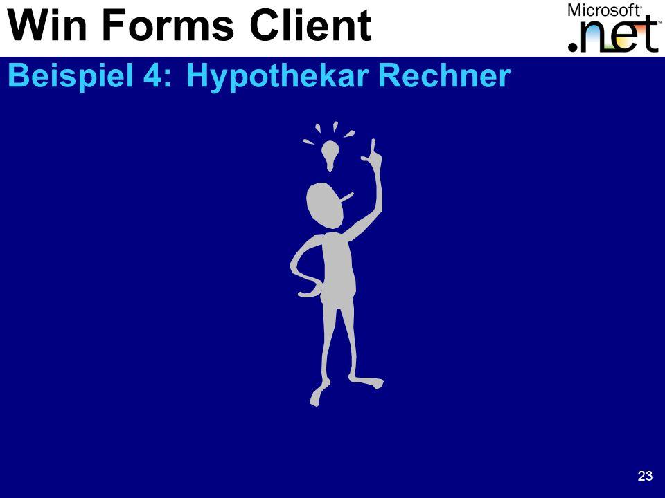 Win Forms Client Beispiel 4: Hypothekar Rechner