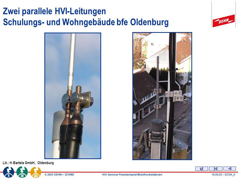 Zwei parallele HVI-Leitungen Schulungs- und Wohngebäude bfe Oldenburg