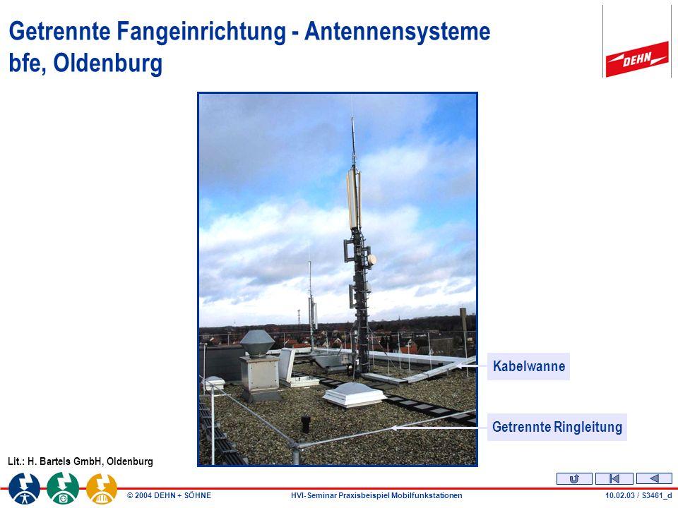 Getrennte Fangeinrichtung - Antennensysteme bfe, Oldenburg