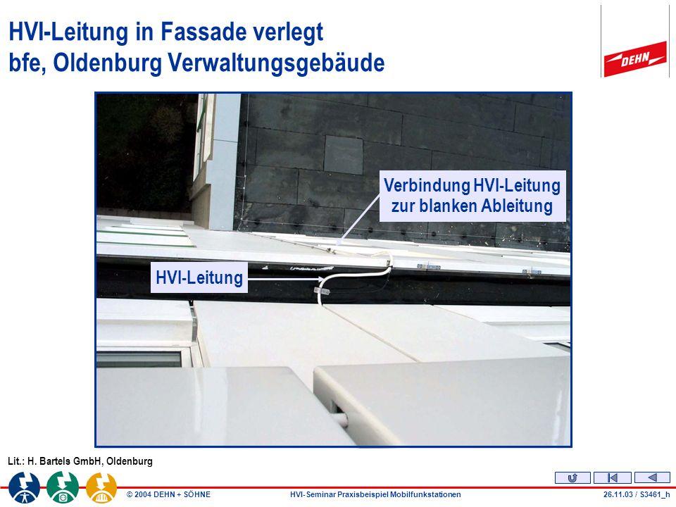 HVI-Leitung in Fassade verlegt bfe, Oldenburg Verwaltungsgebäude