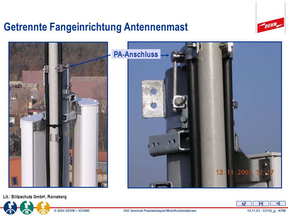Getrennte Fangeinrichtung Antennenmast