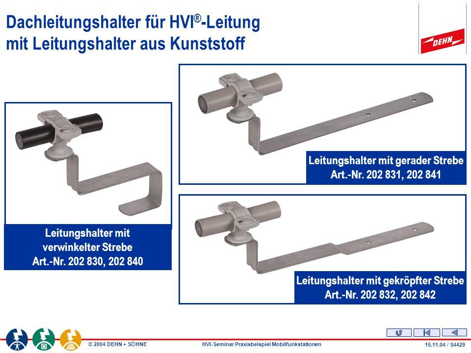 Dachleitungshalter für HVI®-Leitung mit Leitungshalter aus Kunststoff