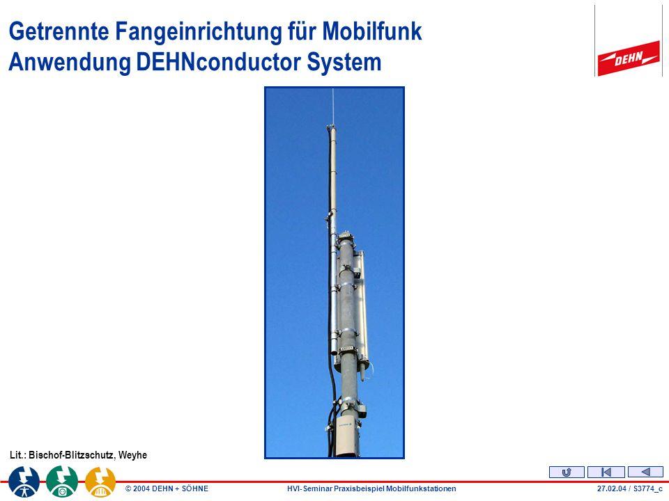 Getrennte Fangeinrichtung für Mobilfunk Anwendung DEHNconductor System