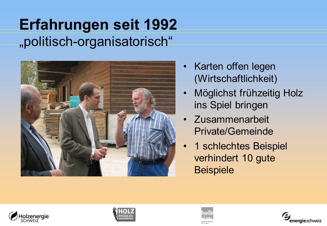"""Erfahrungen seit 1992 """"politisch-organisatorisch"""