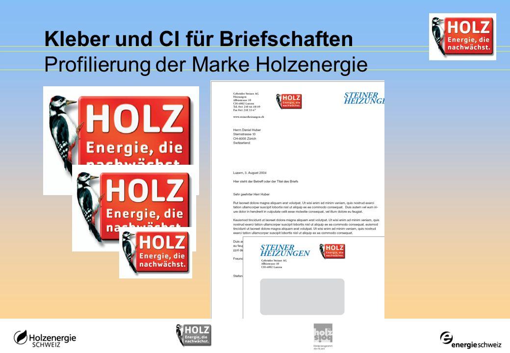 Kleber und CI für Briefschaften Profilierung der Marke Holzenergie
