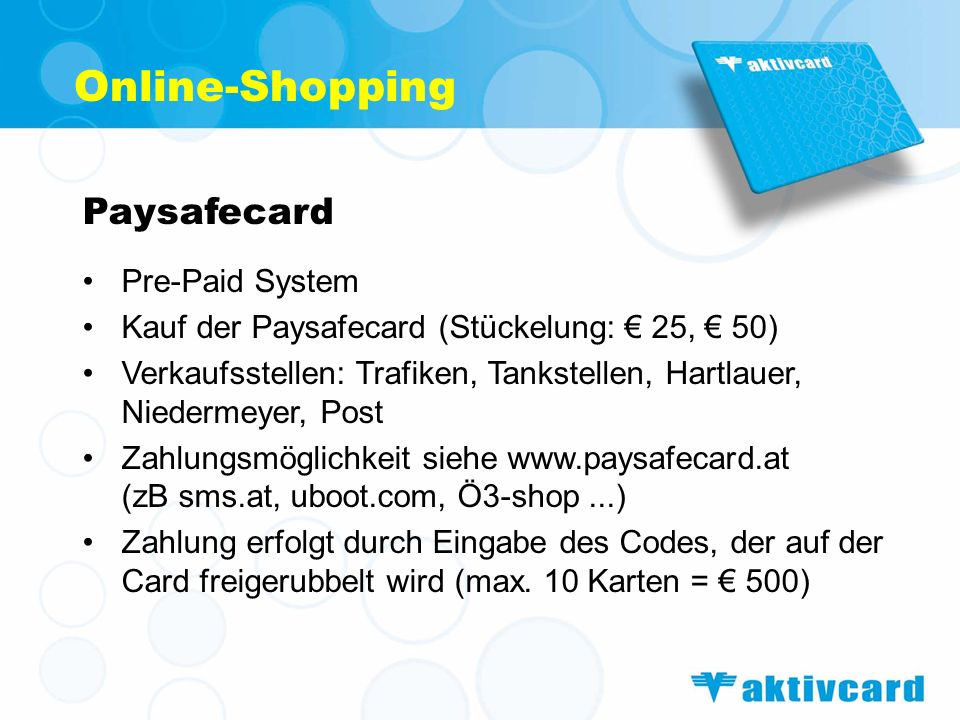 Online-Shopping Paysafecard Pre-Paid System