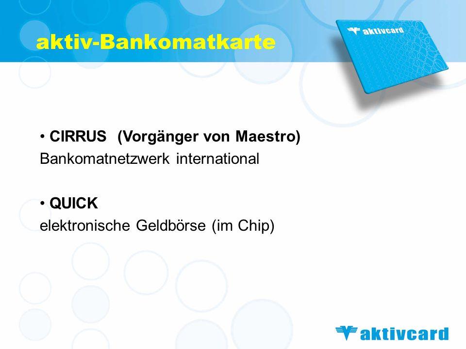 aktiv-Bankomatkarte CIRRUS (Vorgänger von Maestro)