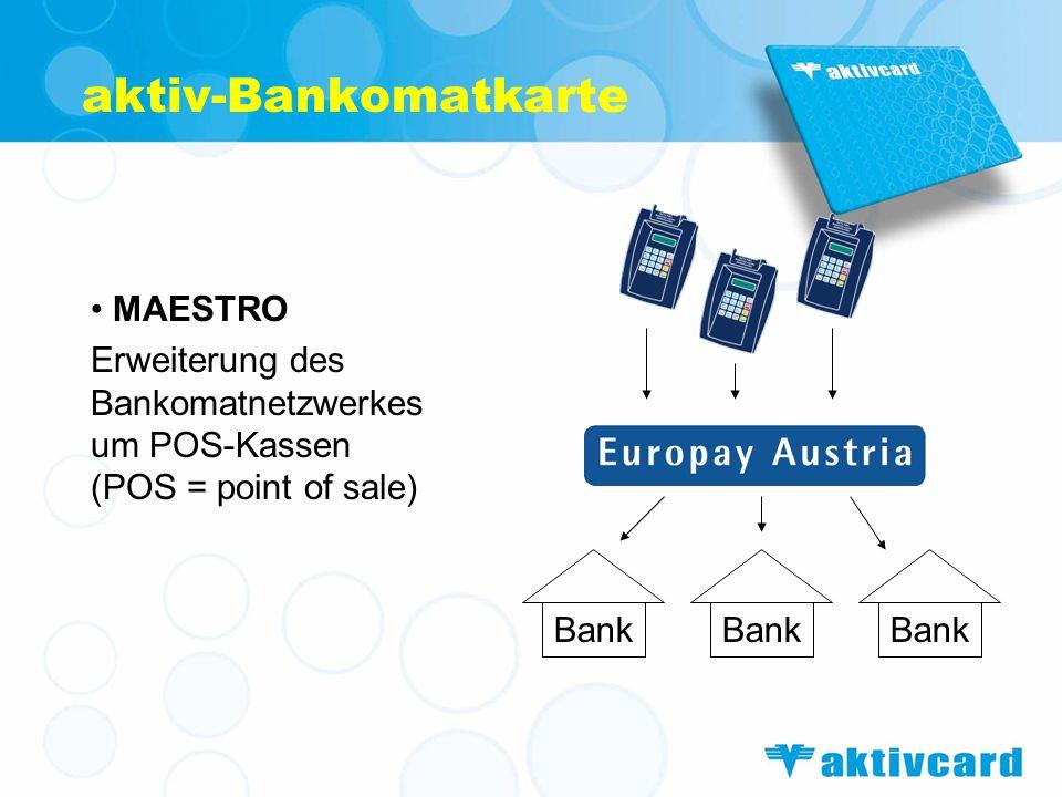 aktiv-Bankomatkarte MAESTRO