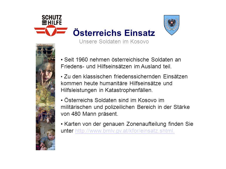 Österreichs Einsatz Unsere Soldaten im Kosovo