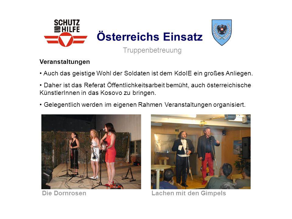 Österreichs Einsatz Truppenbetreuung Veranstaltungen
