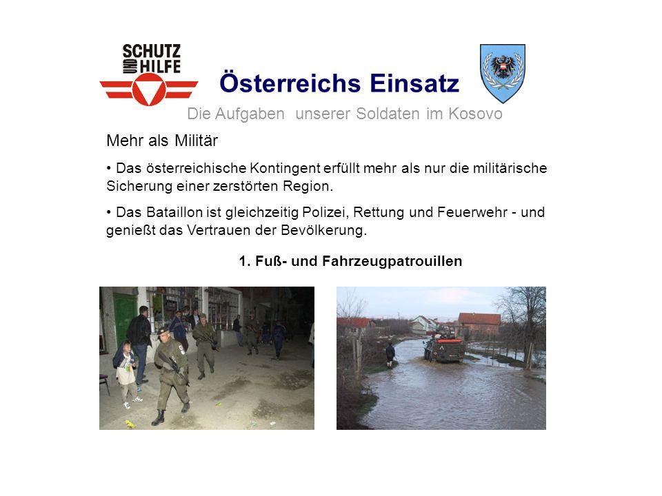 Die Aufgaben unserer Soldaten im Kosovo