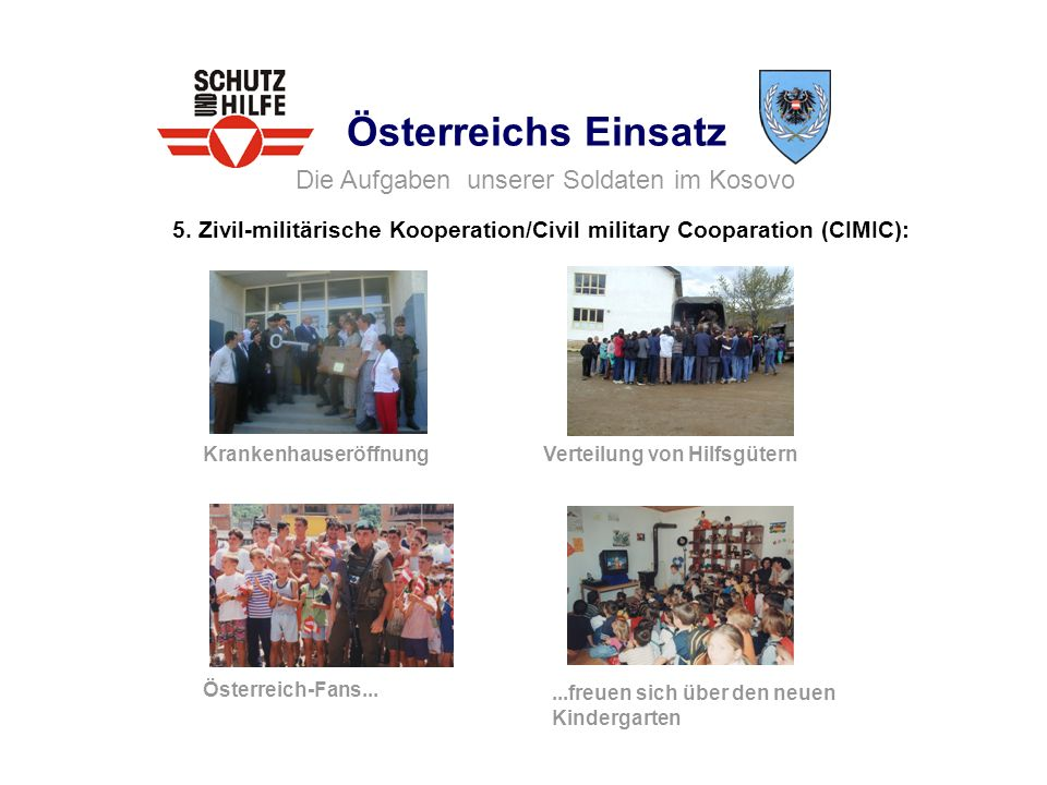 5. Zivil-militärische Kooperation/Civil military Cooparation (CIMIC):