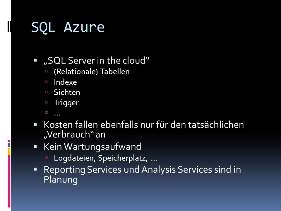 "SQL Azure ""SQL Server in the cloud"