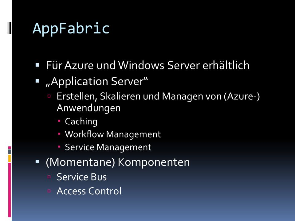 "AppFabric Für Azure und Windows Server erhältlich ""Application Server"
