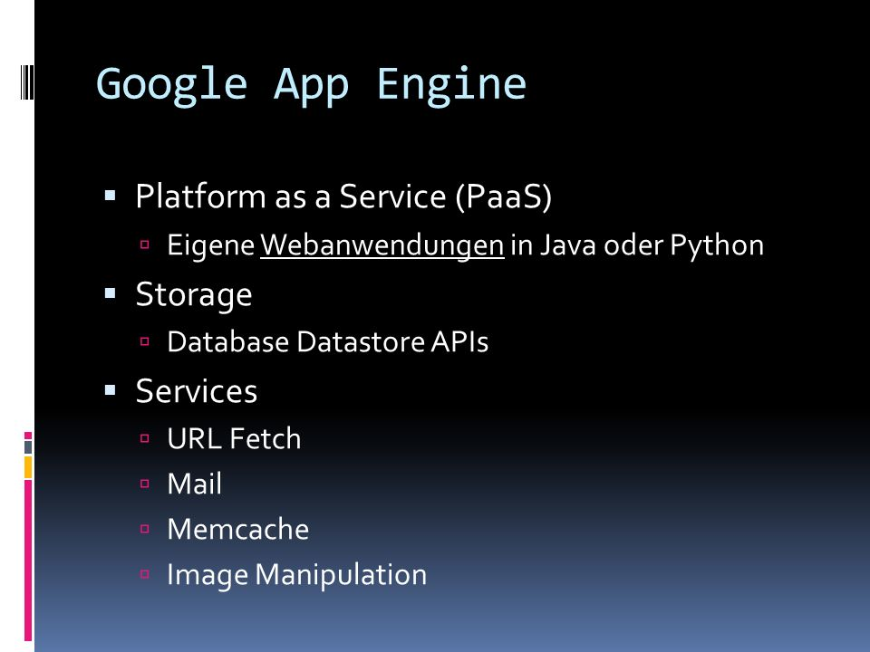 Google App Engine Platform as a Service (PaaS) Storage Services