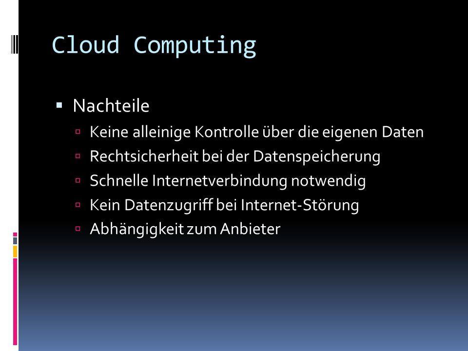 Cloud Computing Nachteile