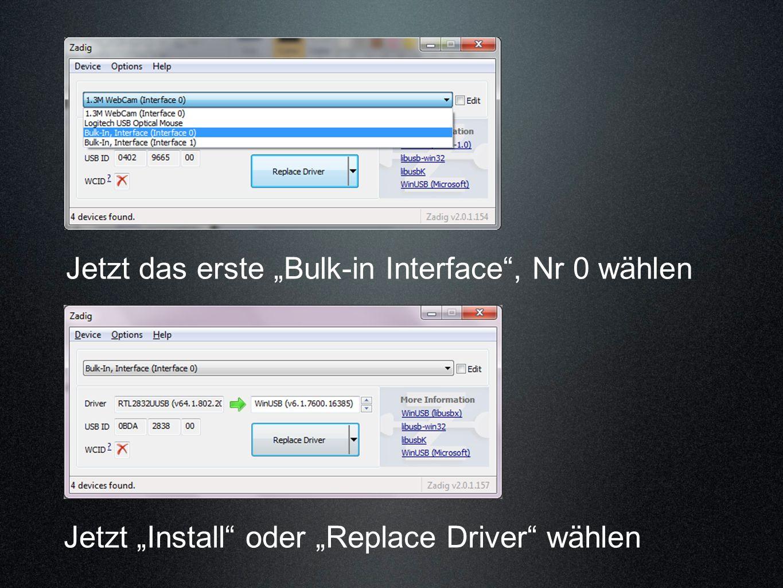 """Jetzt das erste """"Bulk-in Interface , Nr 0 wählen"""