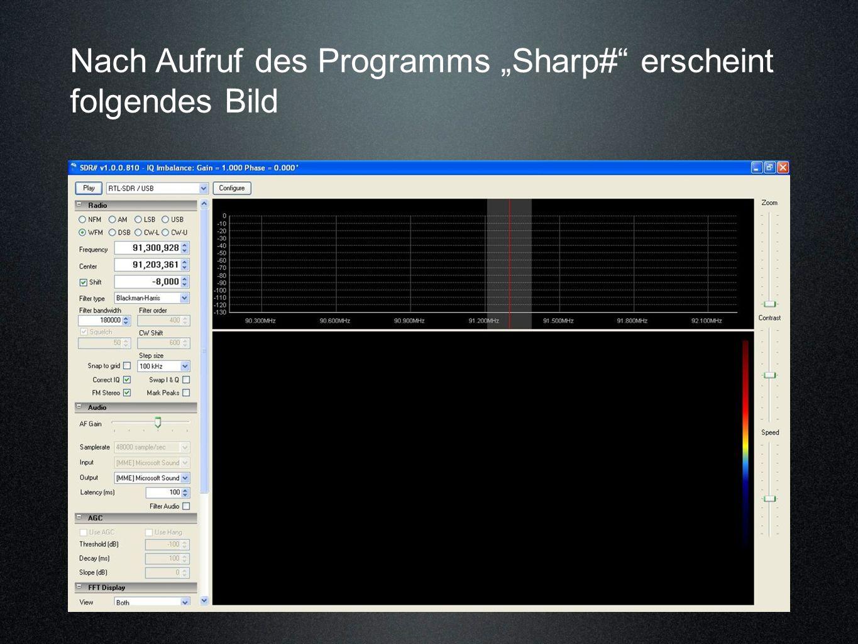 """Nach Aufruf des Programms """"Sharp# erscheint folgendes Bild"""