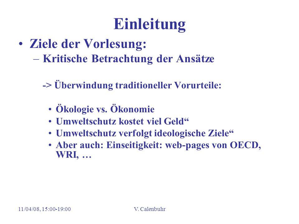 Einleitung Ziele der Vorlesung: Kritische Betrachtung der Ansätze