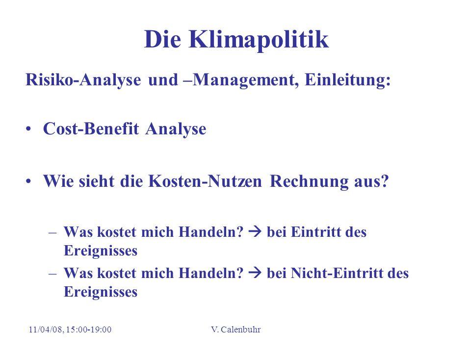 Die Klimapolitik Risiko-Analyse und –Management, Einleitung: