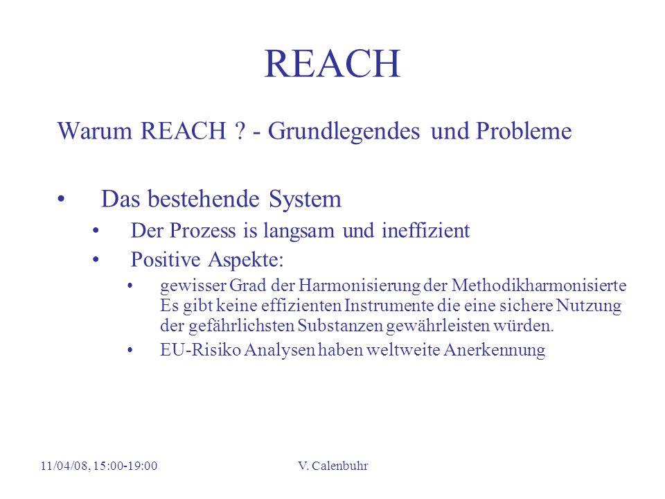 REACH Warum REACH - Grundlegendes und Probleme Das bestehende System