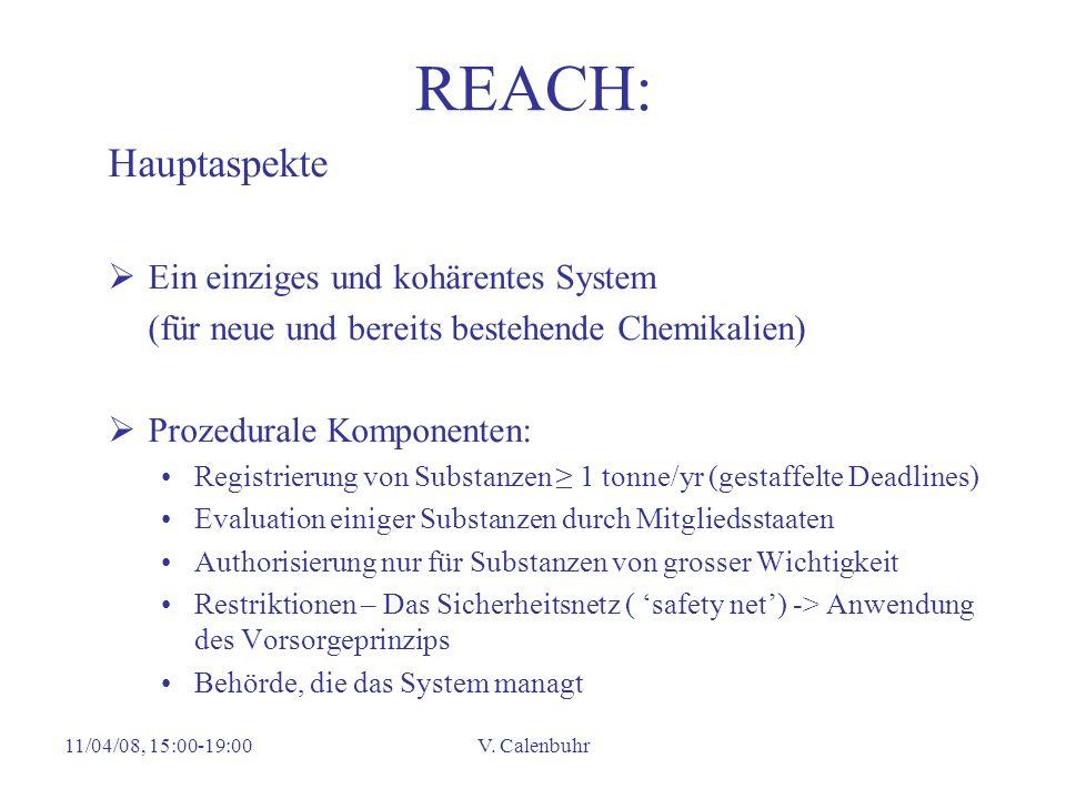 REACH: Hauptaspekte Ein einziges und kohärentes System
