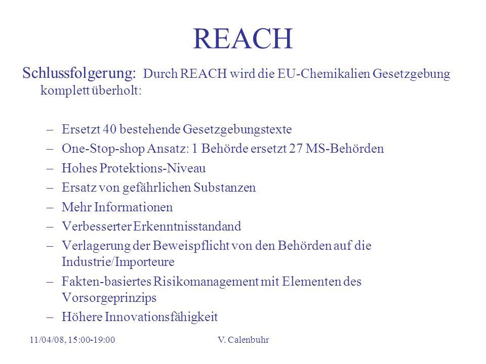 REACH Schlussfolgerung: Durch REACH wird die EU-Chemikalien Gesetzgebung komplett überholt: Ersetzt 40 bestehende Gesetzgebungstexte.