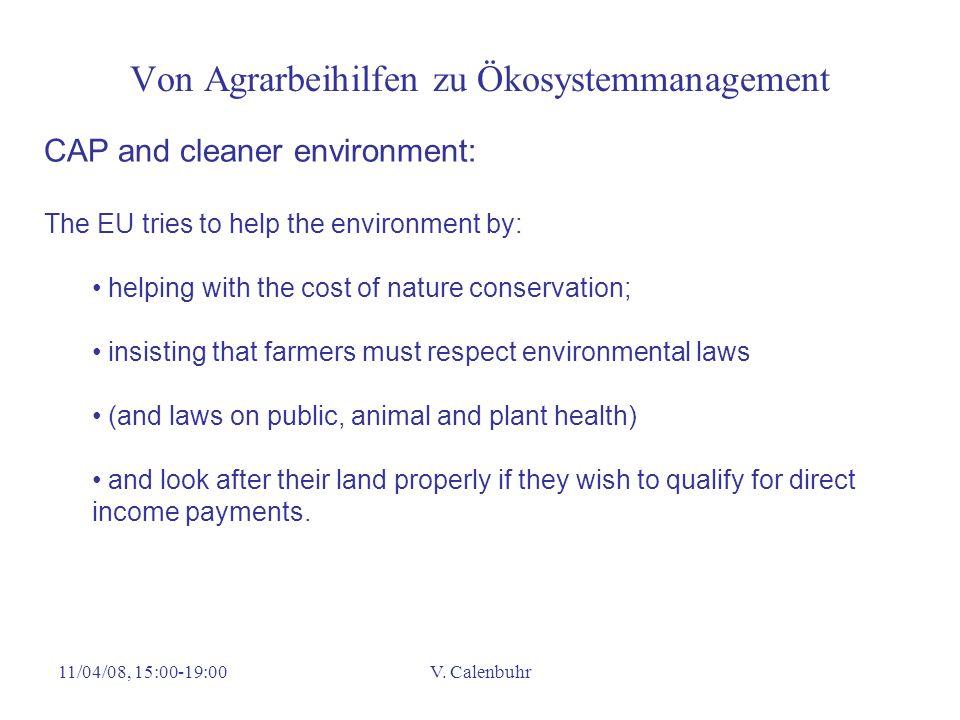 Von Agrarbeihilfen zu Ökosystemmanagement