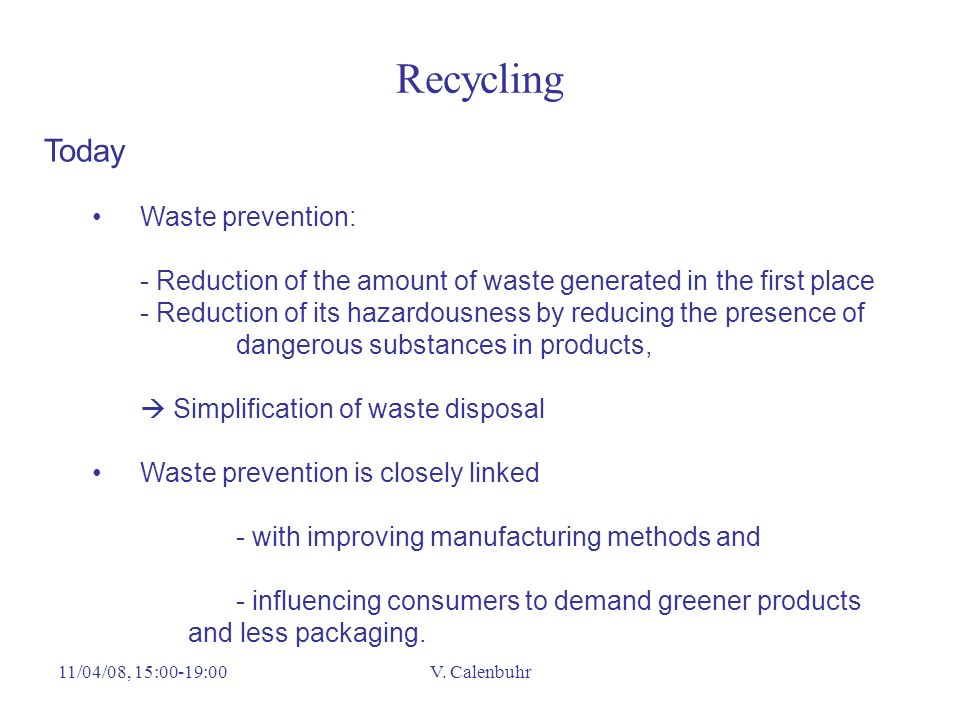 Recycling Today Waste prevention: