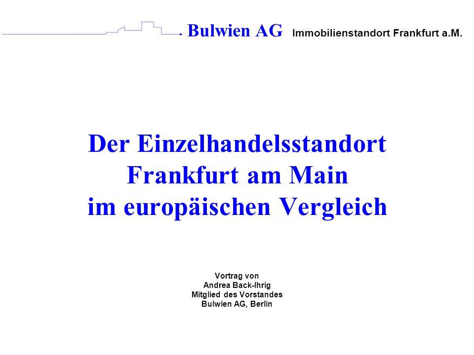 Der Einzelhandelsstandort Frankfurt am Main im europäischen Vergleich