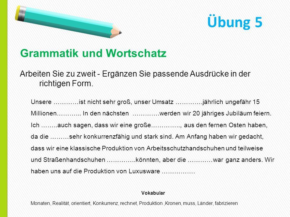 Übung 5 Grammatik und Wortschatz