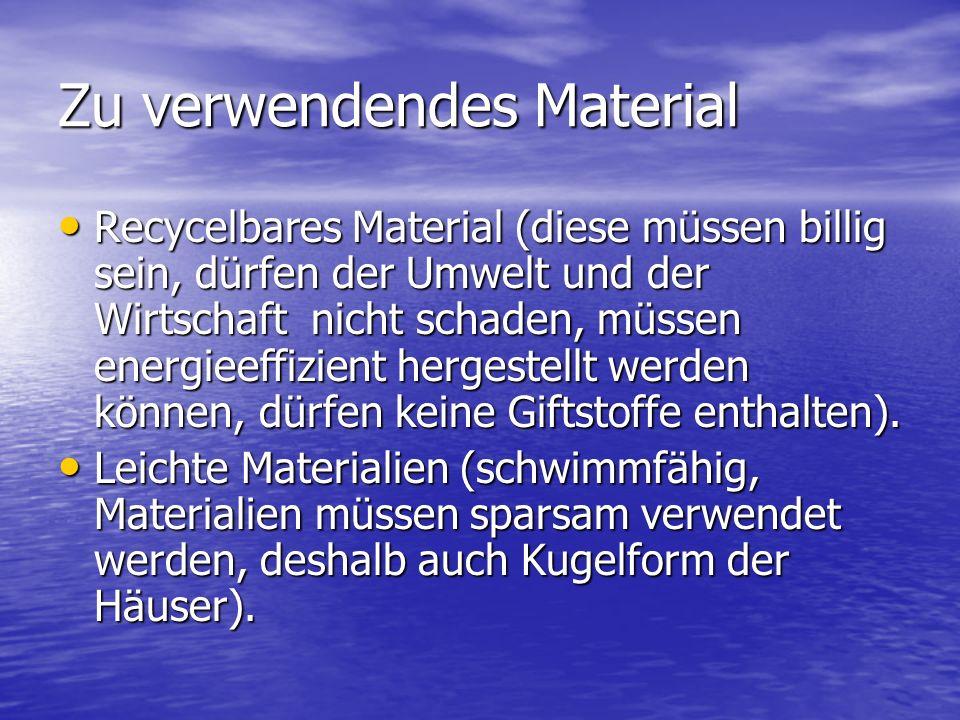 Zu verwendendes Material