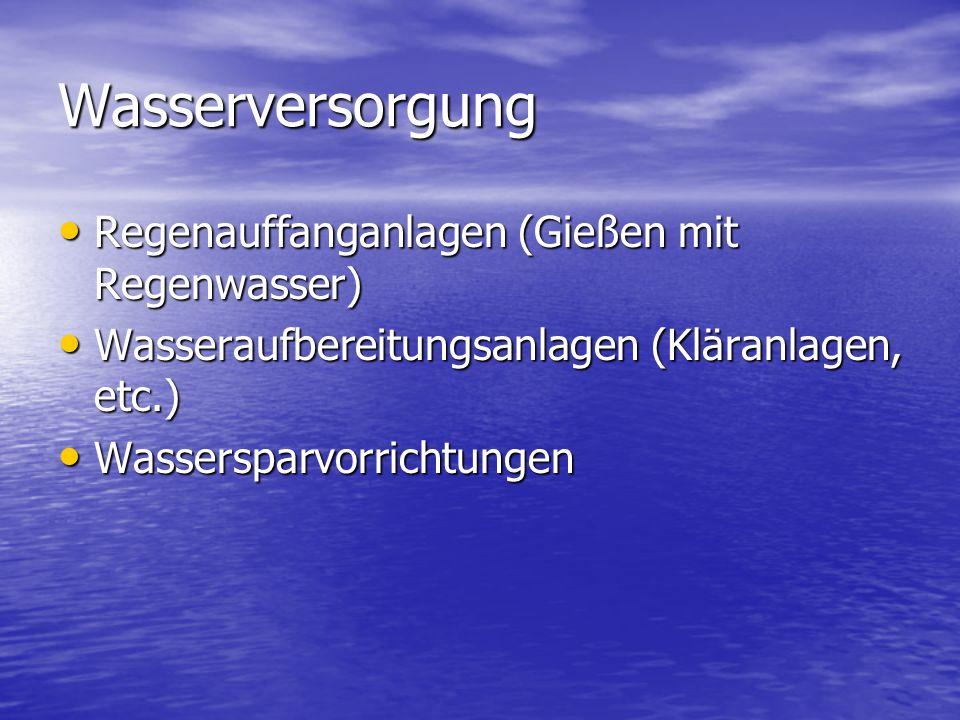 Wasserversorgung Regenauffanganlagen (Gießen mit Regenwasser)