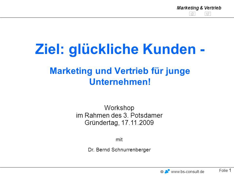Ziel: glückliche Kunden - Marketing und Vertrieb für junge Unternehmen!