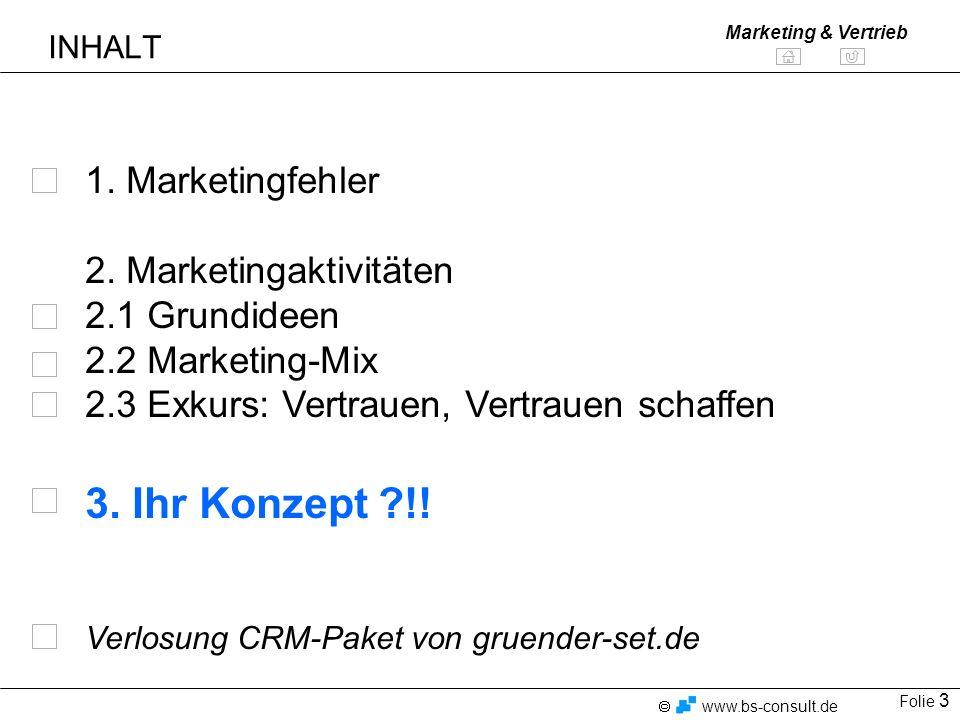 3. Ihr Konzept !! 1. Marketingfehler 2. Marketingaktivitäten