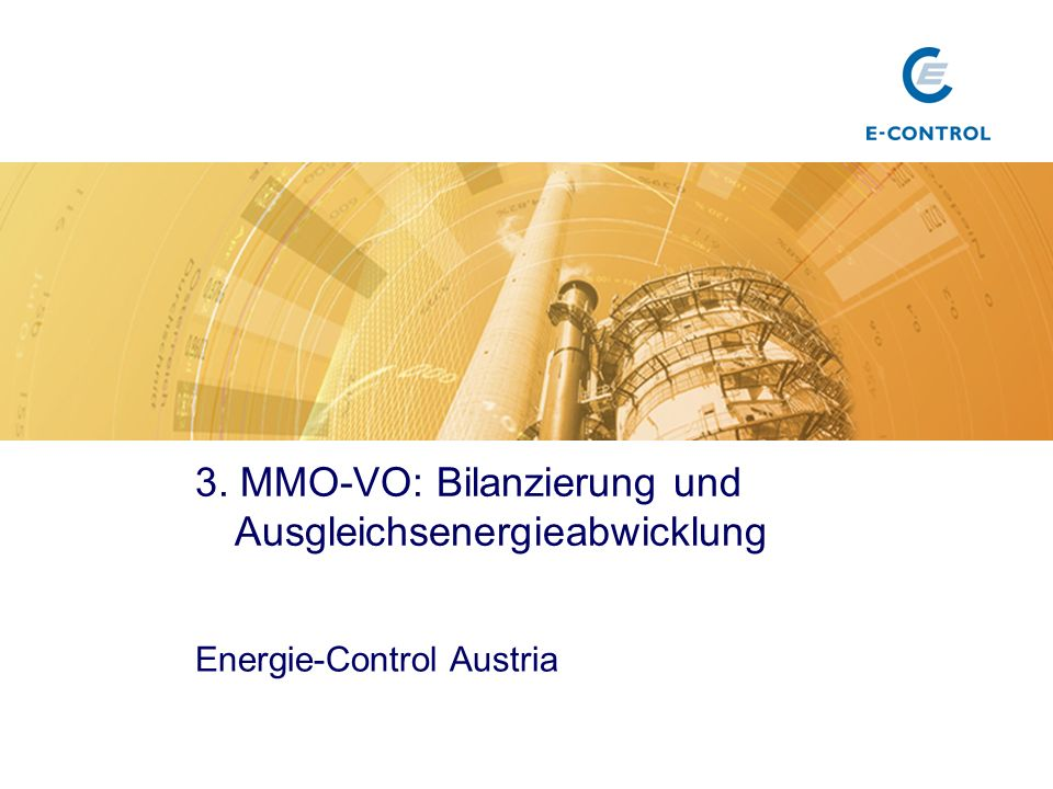 3. MMO-VO: Bilanzierung und Ausgleichsenergieabwicklung