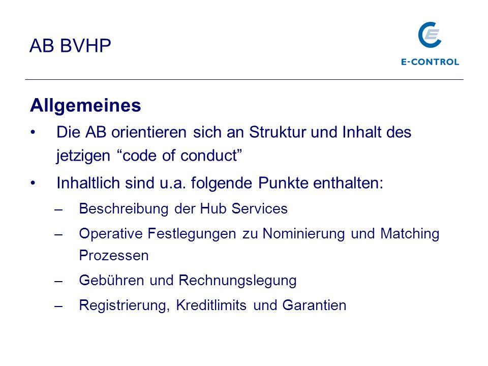 AB BVHP Allgemeines. Die AB orientieren sich an Struktur und Inhalt des jetzigen code of conduct