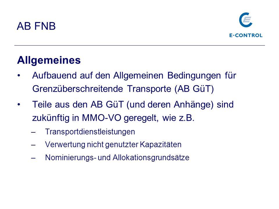 AB FNB Allgemeines. Aufbauend auf den Allgemeinen Bedingungen für Grenzüberschreitende Transporte (AB GüT)