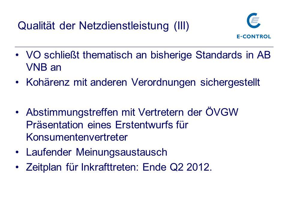 Qualität der Netzdienstleistung (III)