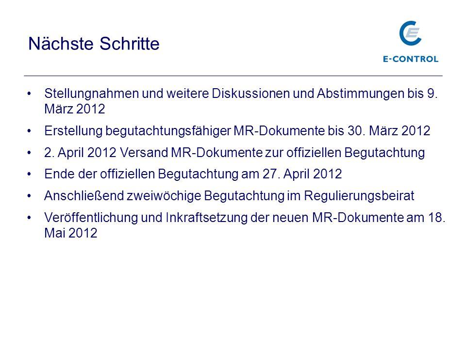 Nächste Schritte Stellungnahmen und weitere Diskussionen und Abstimmungen bis 9. März 2012.